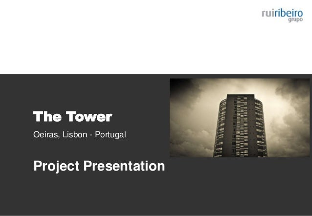 The Tower Oeiras, Lisbon - Portugal Project Presentation
