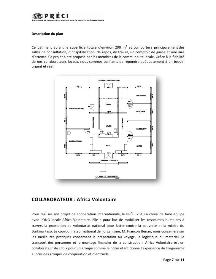 Description du planCe bâtiment aura une superficie totale d'environ 200 m2 et comportera principalement dessalles de consu...