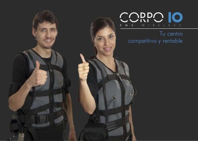 Tu centro competitivo y rentable Una inversión eficiente www.corpo10.com