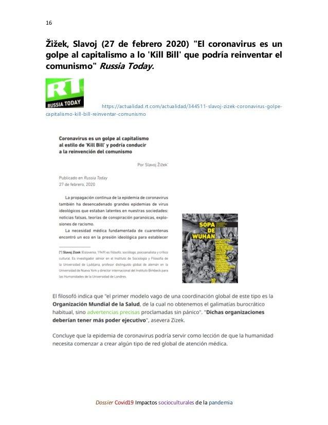 """16 Dossier Covid19 Impactos socioculturales de la pandemia Žižek, Slavoj (27 de febrero 2020) """"El coronavirus es un golpe ..."""
