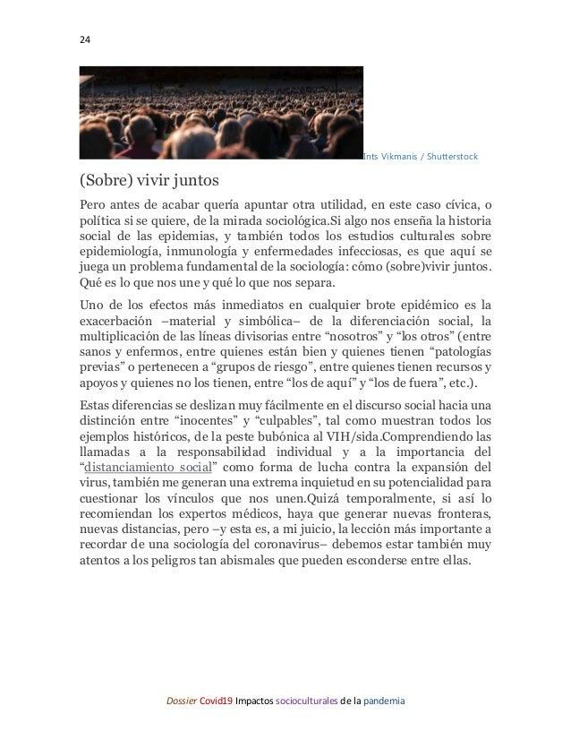 24 Dossier Covid19 Impactos socioculturales de la pandemia Ints Vikmanis / Shutterstock (Sobre) vivir juntos Pero antes de...