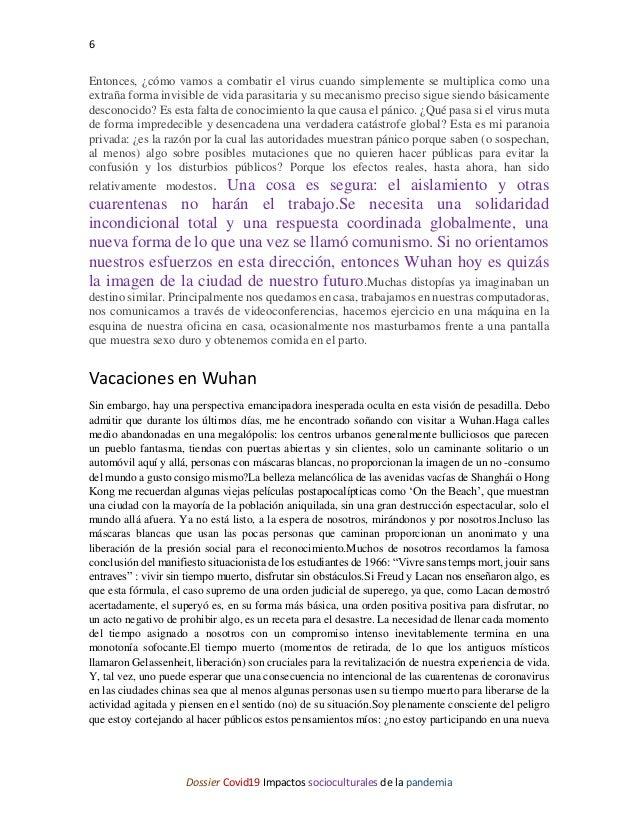 6 Dossier Covid19 Impactos socioculturales de la pandemia Entonces, ¿cómo vamos a combatir el virus cuando simplemente se ...