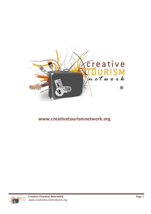 www.creativetourismnetwork.orgCreative Tourism Network®               Page 1www.creativetourismnetwork.org