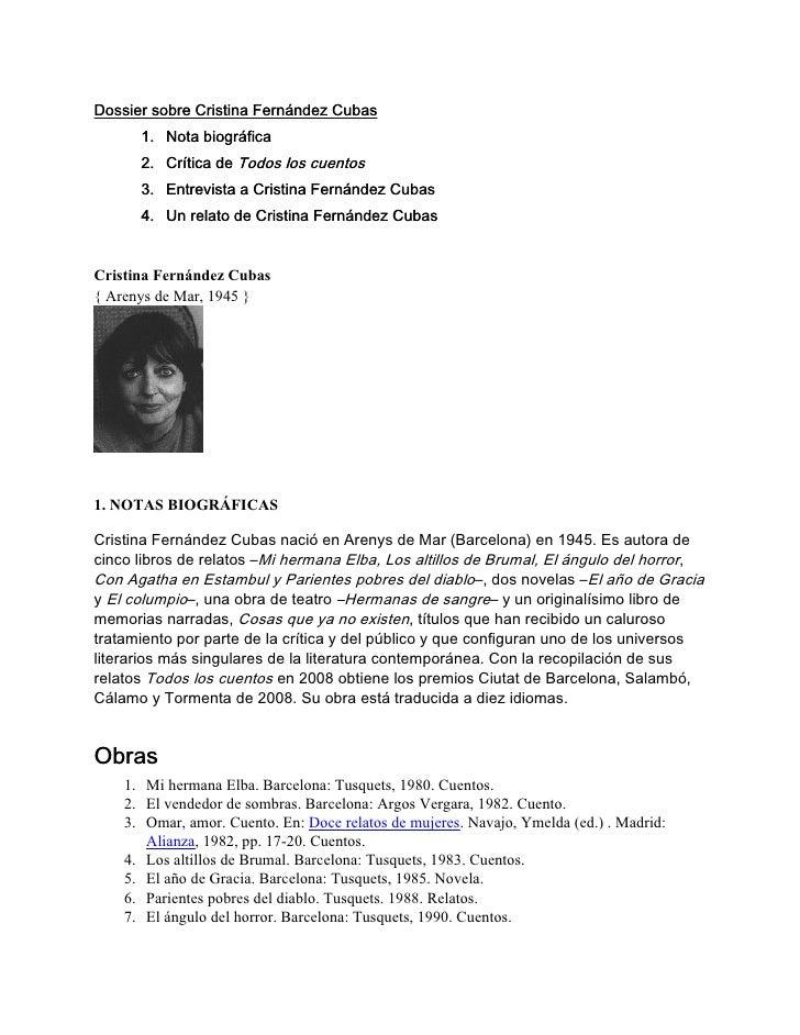 Dossier sobre Cristina Fernández Cubas       1. Nota biográfica       2. Crítica de Todos los cuentos       3. Entrevista ...