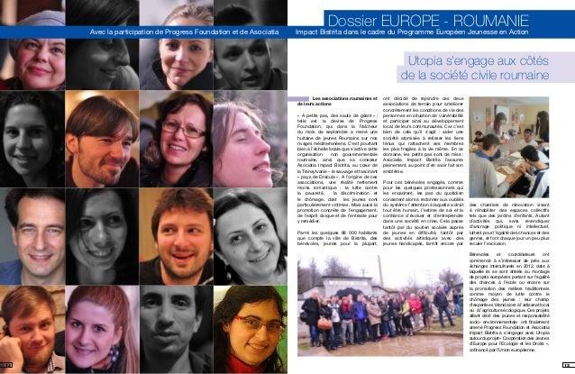 Dossier EUROPE - ROUMANIE Avec la participation de Progress Foundation et de Asociatia Impact Bistrita dans le cadre du Pr...