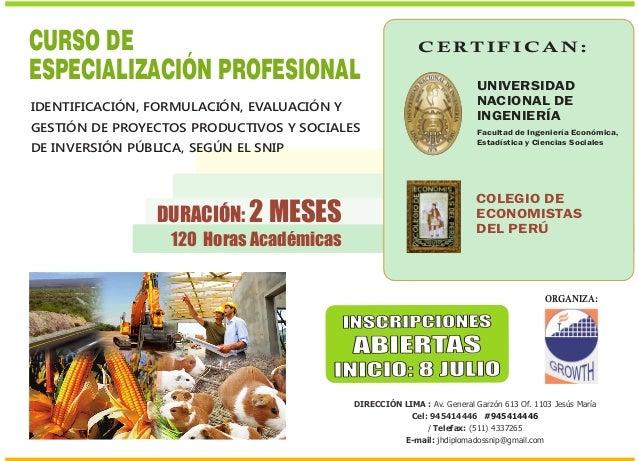 DURACIÓN: 2 MESES 120 Horas Académicas IDENTIFICACIÓN, FORMULACIÓN, EVALUACIÓN Y GESTIÓN DE PROYECTOS PRODUCTIVOS Y SOCIAL...