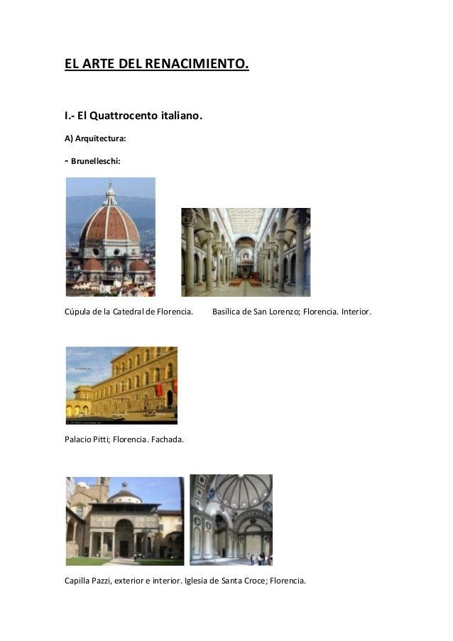 EL ARTE DEL RENACIMIENTO. I.- El Quattrocento italiano. A) Arquitectura: - Brunelleschi: Cúpula de la Catedral de Florenci...