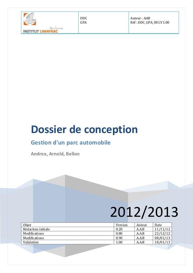 DDC GPA Auteur : AAB Réf : DDC_GPA_001.V1.00 2012/2013 Dossier de conception Gestion d'un parc automobile Andrea, Arnold, ...