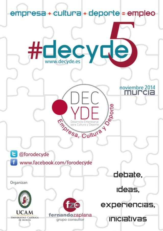 Dossier Decyde5 21/5_Maquetación 1 27/05/14 11:24 Página 1