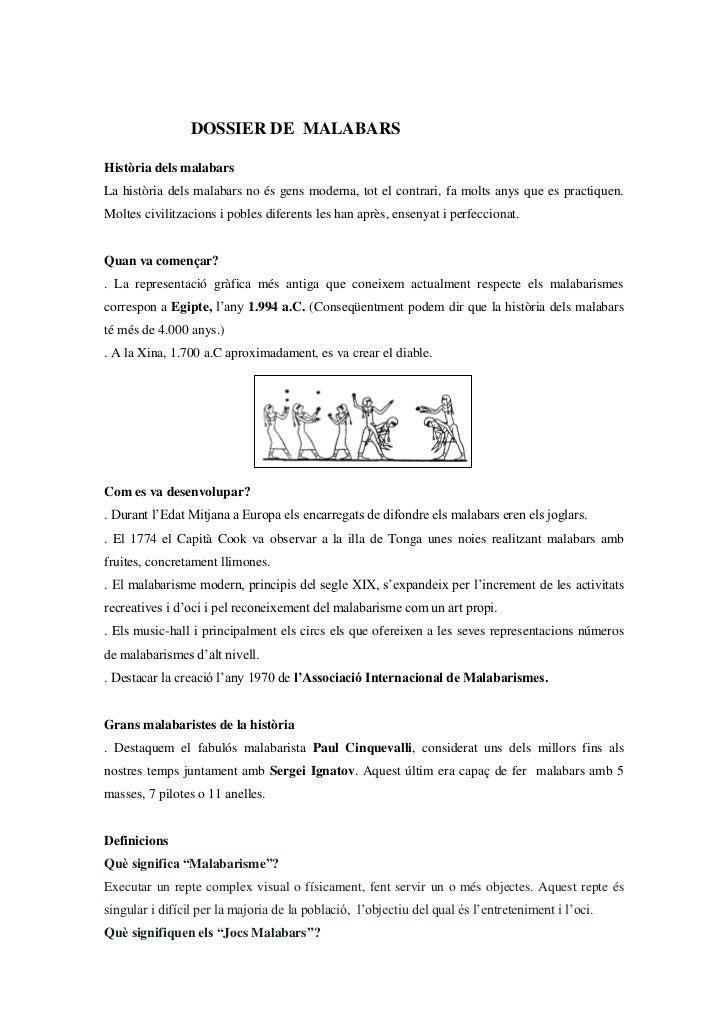 DOSSIER DE MALABARSHistòria dels malabarsLa història dels malabars no és gens moderna, tot el contrari, fa molts anys que ...