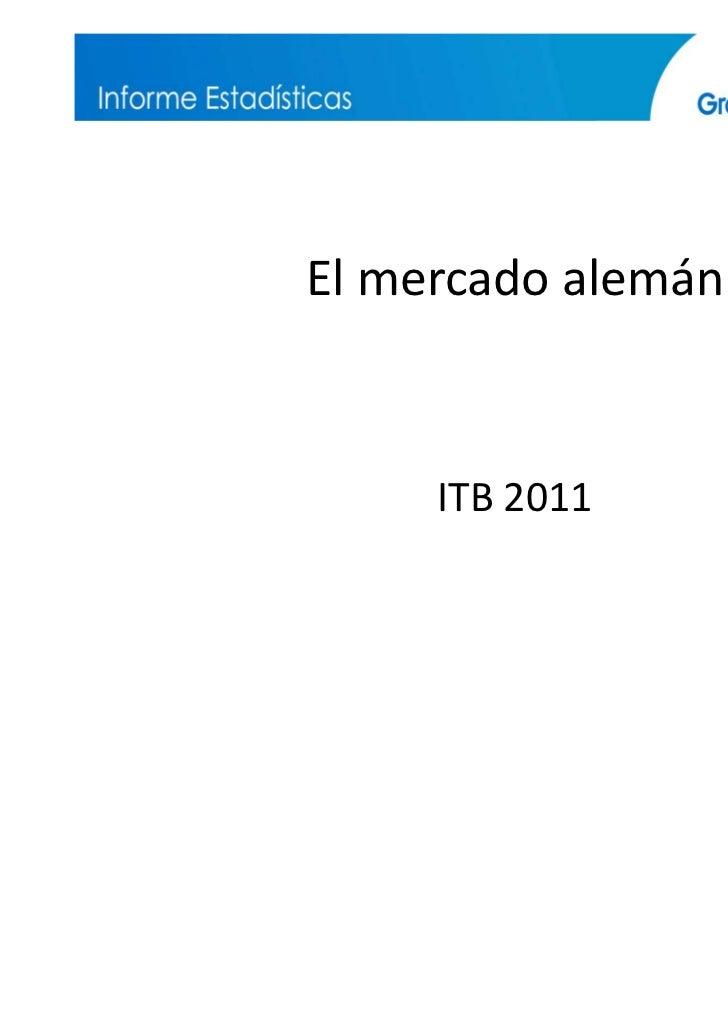 El mercado alemán     ITB 2011                    1