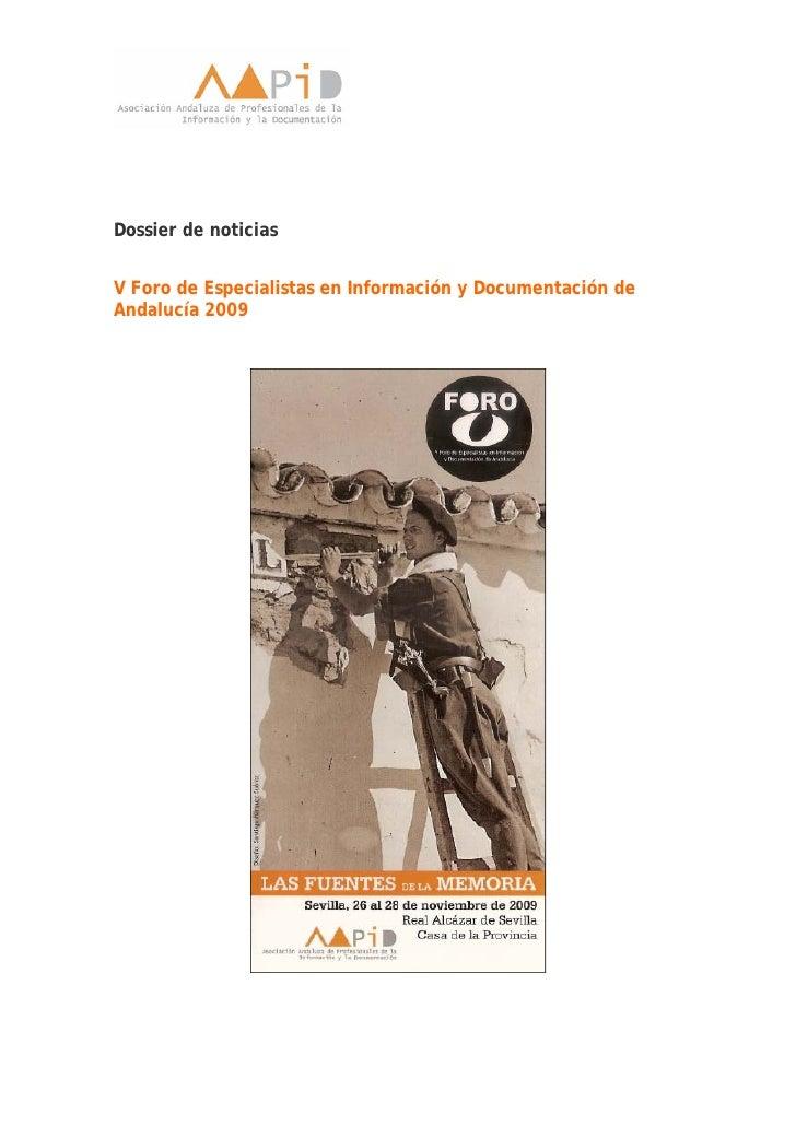 Dossier de noticias   V Foro de Especialistas en Información y Documentación de Andalucía 2009