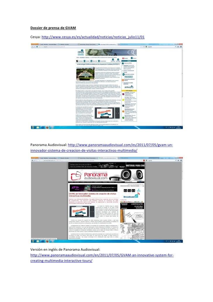 Dossier de prensa de GVAMCesya: http://www.cesya.es/es/actualidad/noticias/noticias_julio11/01Panorama Audiovisual: http:/...