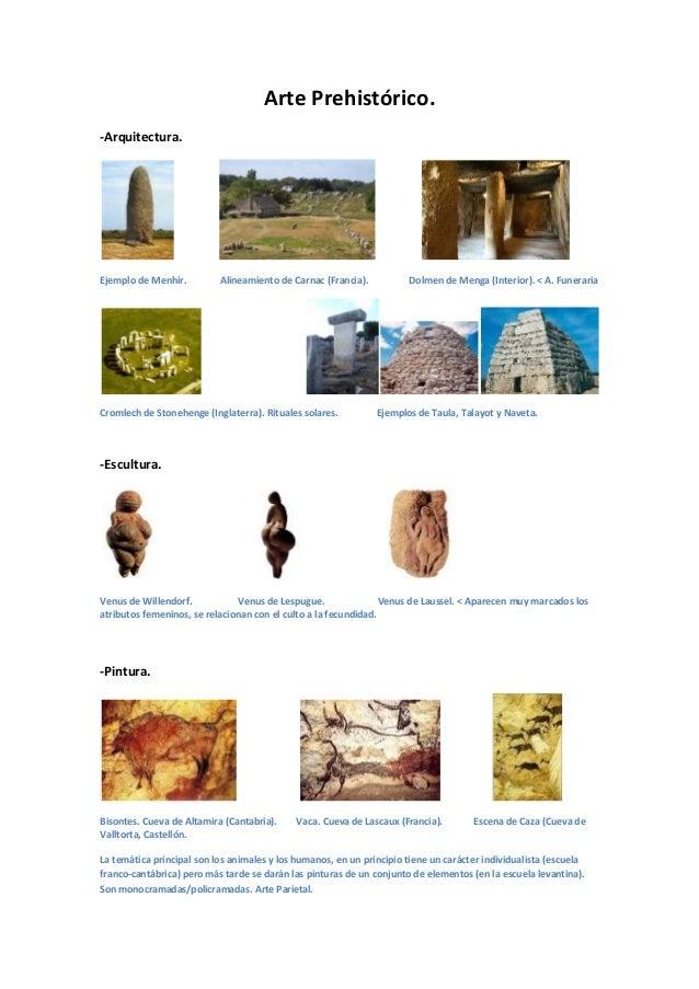 Arte Prehistórico. -Arquitectura. Ejemplo de Menhir. Alineamiento de Carnac (Francia). Dolmen de Menga (Interior). < A. Fu...