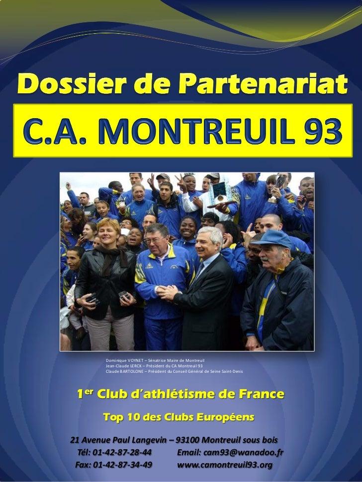 Dominique VOYNET – Sénatrice Maire de Montreuil        Jean-Claude LERCK – Président du CA Montreuil 93        Claude BART...