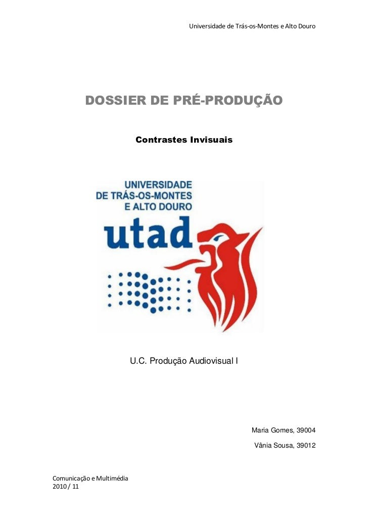 Universidade de Trás-os-Montes e Alto Douro          DOSSIER DE PRÉ-PRODUÇÃO                            Contrastes Invisua...