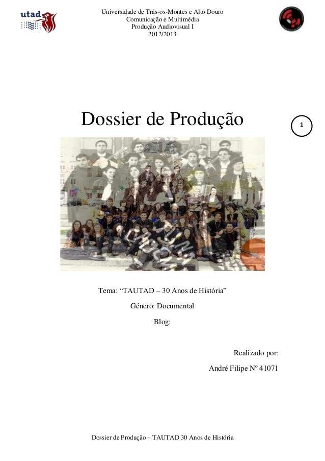 Universidade de Trás-os-Montes e Alto Douro             Comunicação e Multimédia              Produção Audiovisual I      ...
