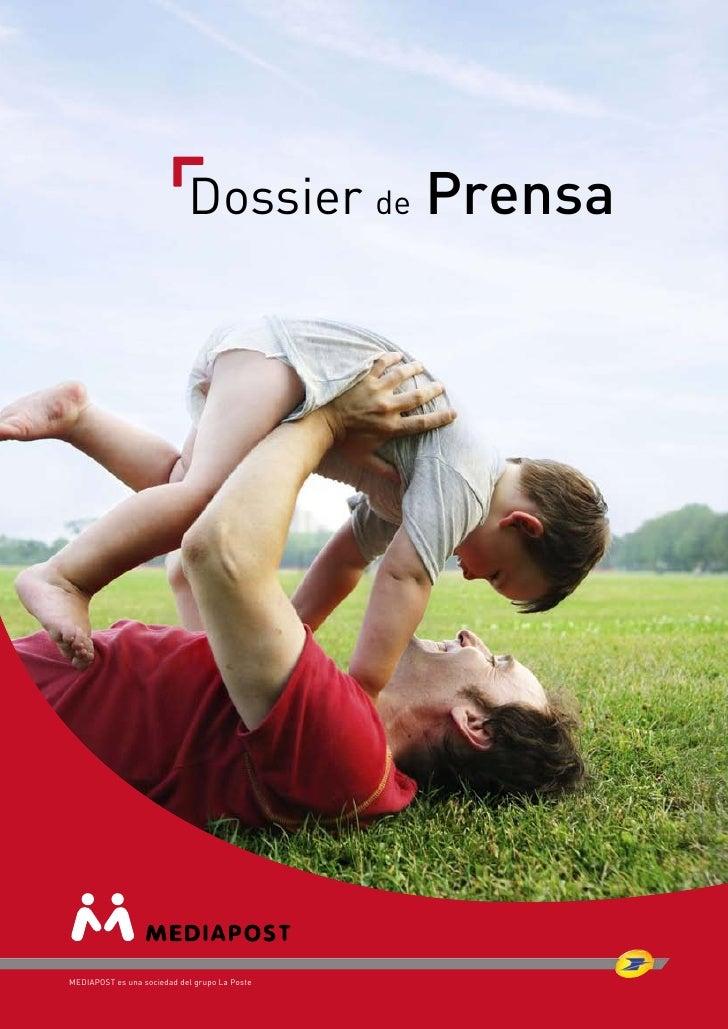 Dossier de Prensa     MEDIAPOST es una sociedad del grupo La Poste