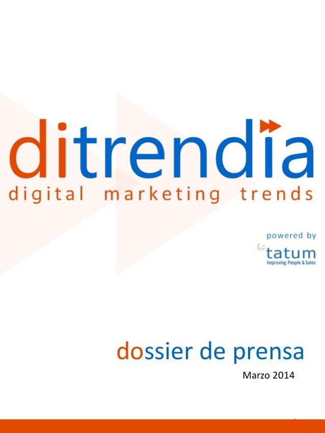 powered by dossier de prensa Marzo 2014 1