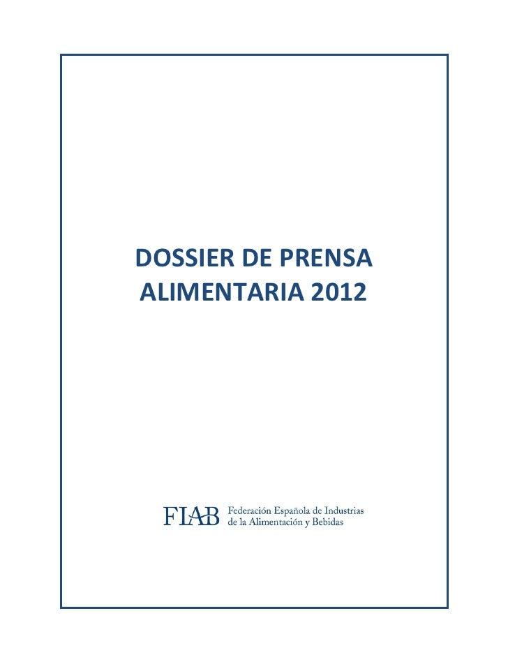 DOSSIERDEPRENSA    ALIMENTARIA2012