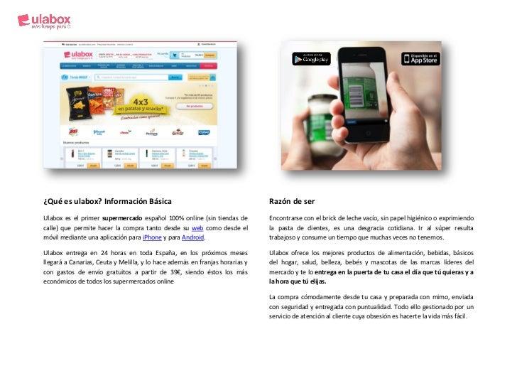 ¿Qué es ulabox? Información Básica                                            Razón de serUlabox es el primer supermercado...