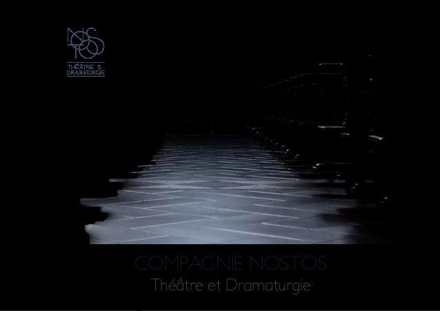! ! COMPAGNIE NOSTOS Théâtre et Dramaturgie! ! ! !
