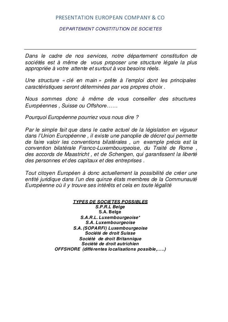 PRESENTATION EUROPEAN COMPANY & CO              DEPARTEMENT CONSTITUTION DE SOCIETESDans le cadre de nos services, notre d...