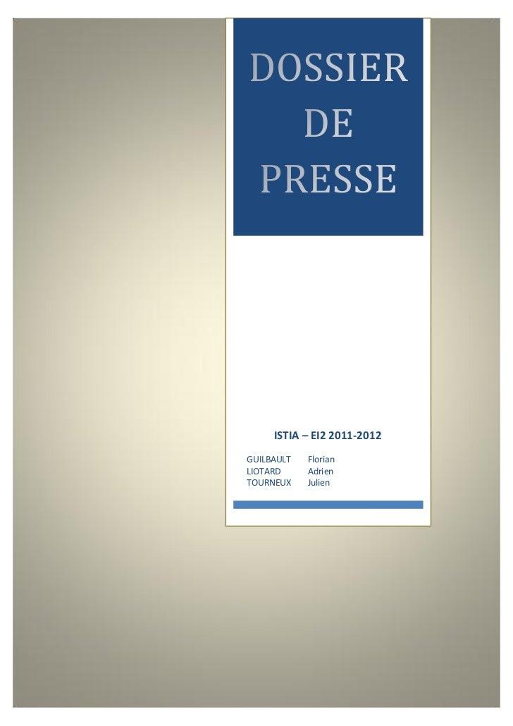 ISTIA – EI2 2011-2012GUILBAULT   FlorianLIOTARD     AdrienTOURNEUX    Julien
