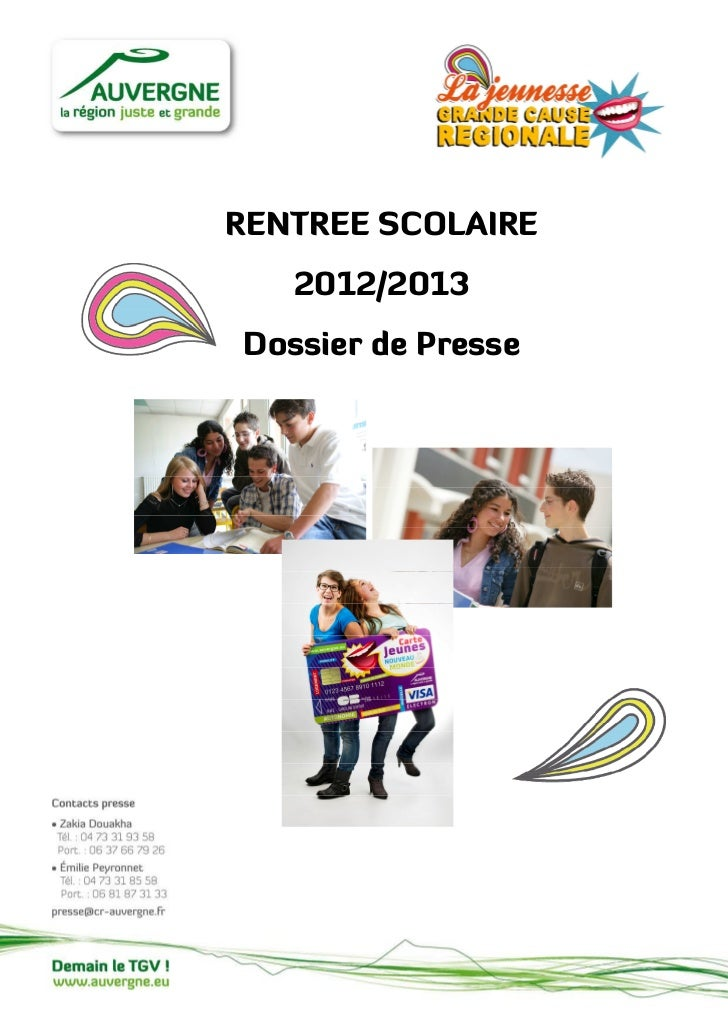 RENTREE SCOLAIRE   2012/2013Dossier de Presse
