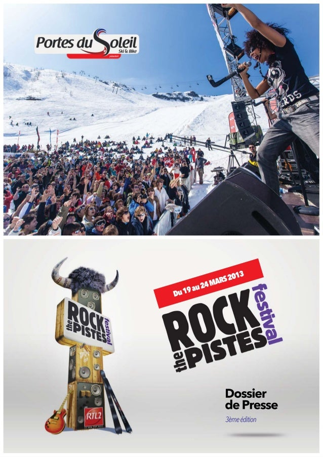 Dossier de presse ROCK THE PISTES 2013
