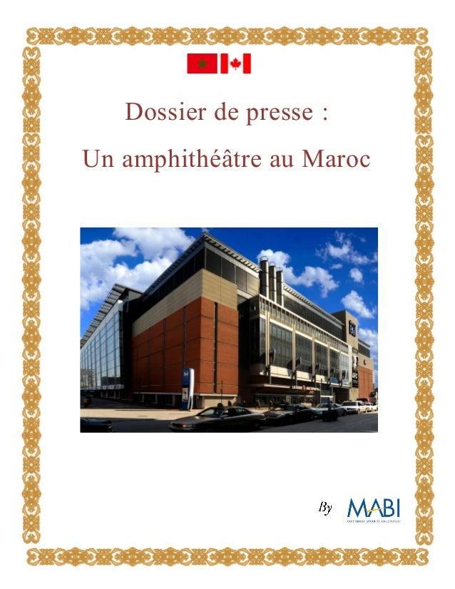 Dossier de presse : Un amphithéâtre au Maroc