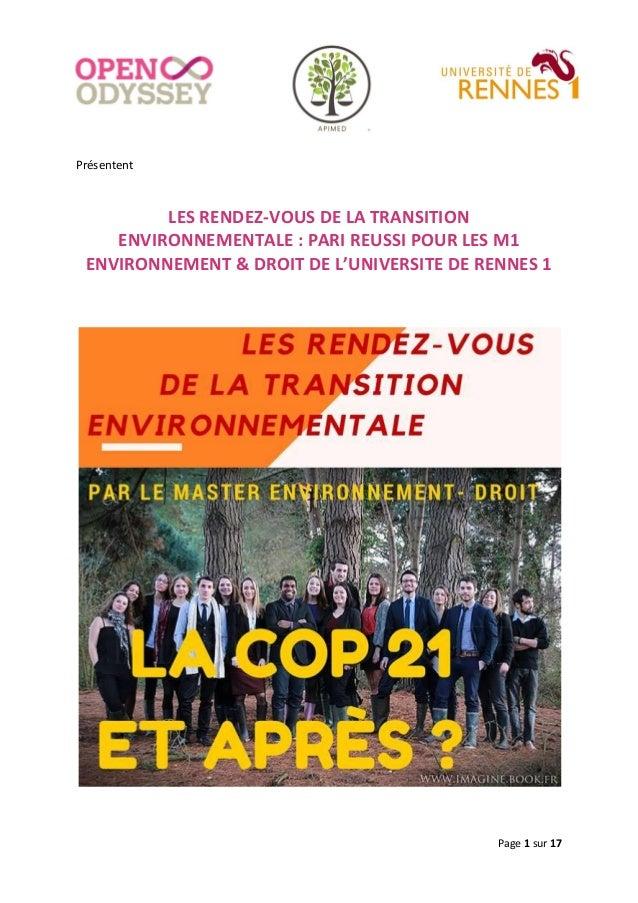Page 1 sur 17 Présentent LES RENDEZ-VOUS DE LA TRANSITION ENVIRONNEMENTALE : PARI REUSSI POUR LES M1 ENVIRONNEMENT & DROIT...