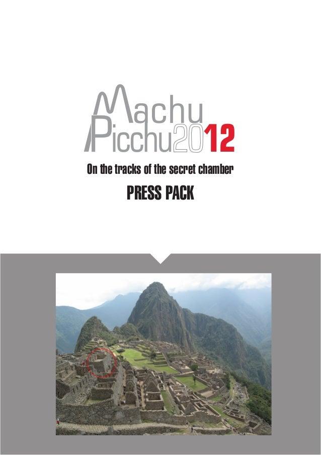achu                2012On the tracks of the secret chamber           PRESS PACK      Machu Picchu 2012 - www.mapi2012.com...