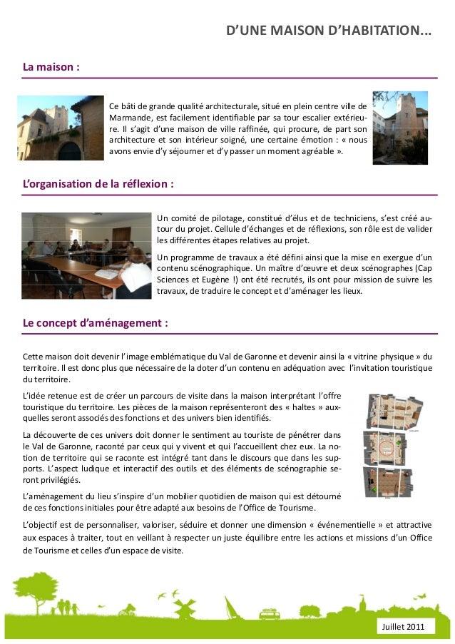 Dossier de presse office de tourisme du val de garonne - Office tourisme lot et garonne ...