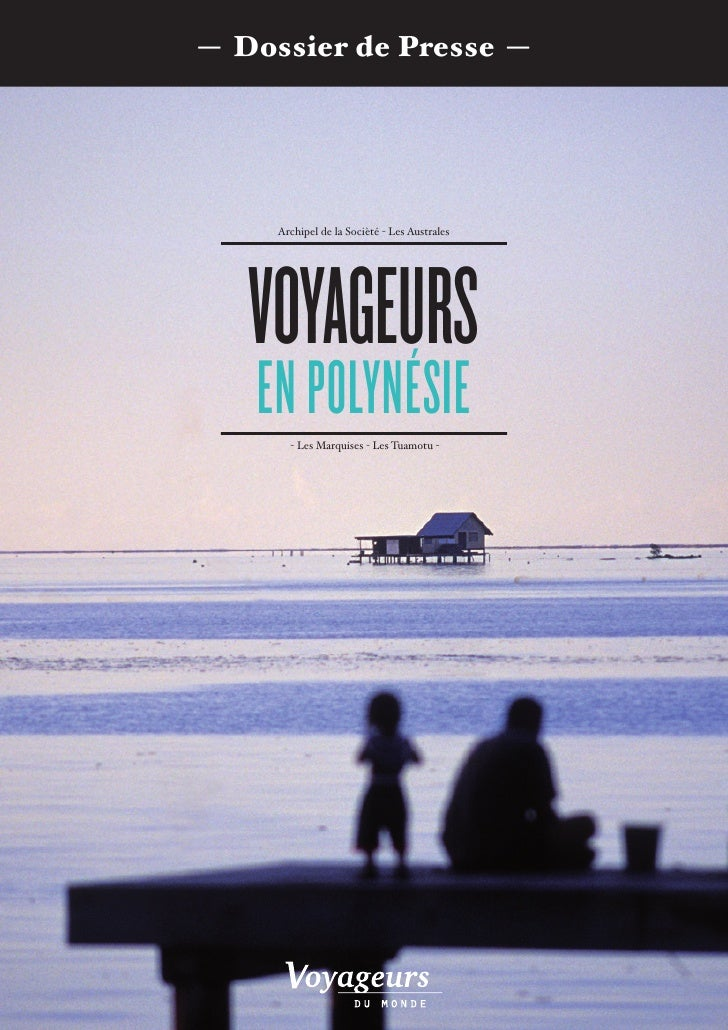 Brochure Voyageurs du Monde en Polynésie