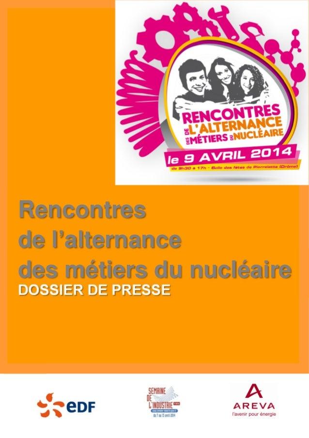 DOSSIER DE PRESSE Rencontres de l'alternance des métiers du nucléaire