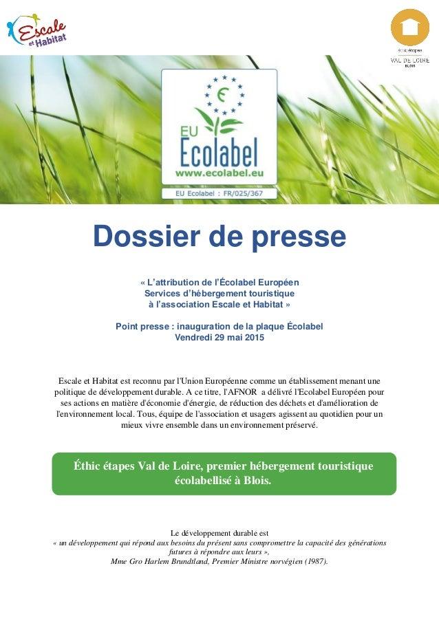 Dossier de presse « L'attribution de l'Écolabel Européen Services d'hébergement touristique à l'association Escale et Habi...