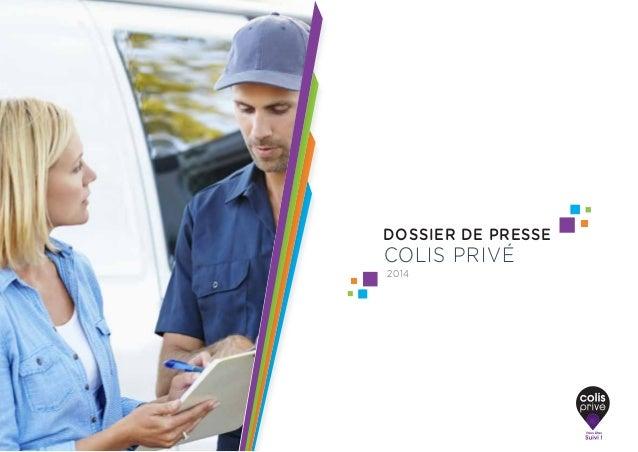 DOSSIER DE PRESSE COLIS PRIVÉ 2014