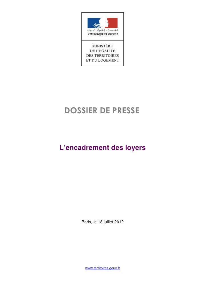 DOSSIER DE PRESSEL'encadrement des loyers      Paris, le 18 juillet 2012        www.territoires.gouv.fr