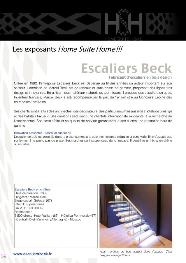 Créée en 1982, l'entreprise Escaliers Beck est devenue au fil des années un acteur important sur son secteur. L'ambition d...