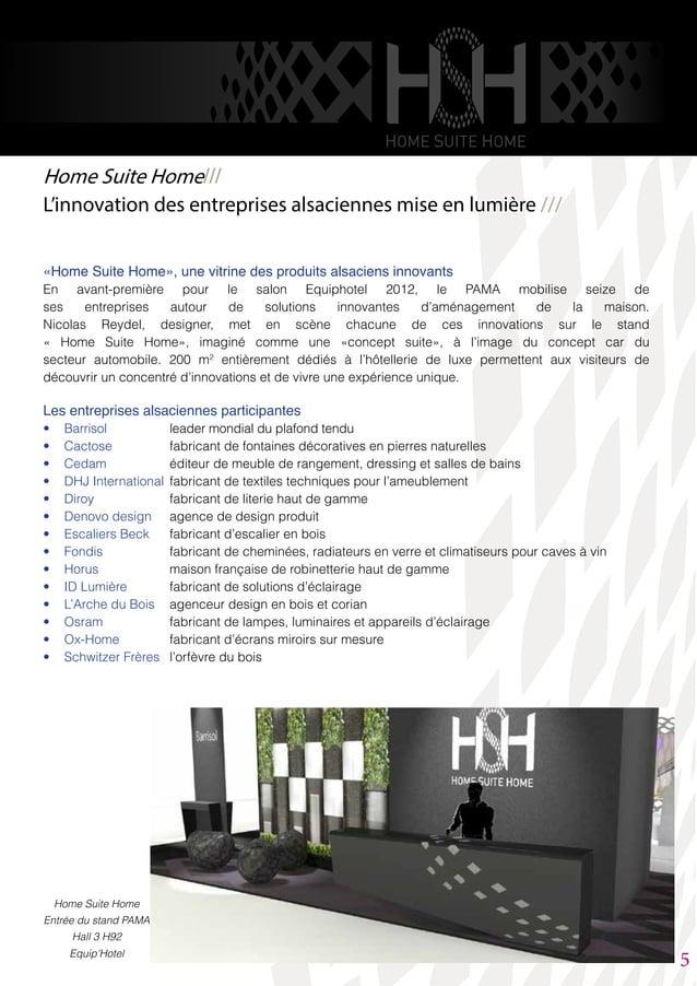 «Home Suite Home», une vitrine des produits alsaciens innovants En avant-première pour le salon Equiphotel 2012, le PAMA m...