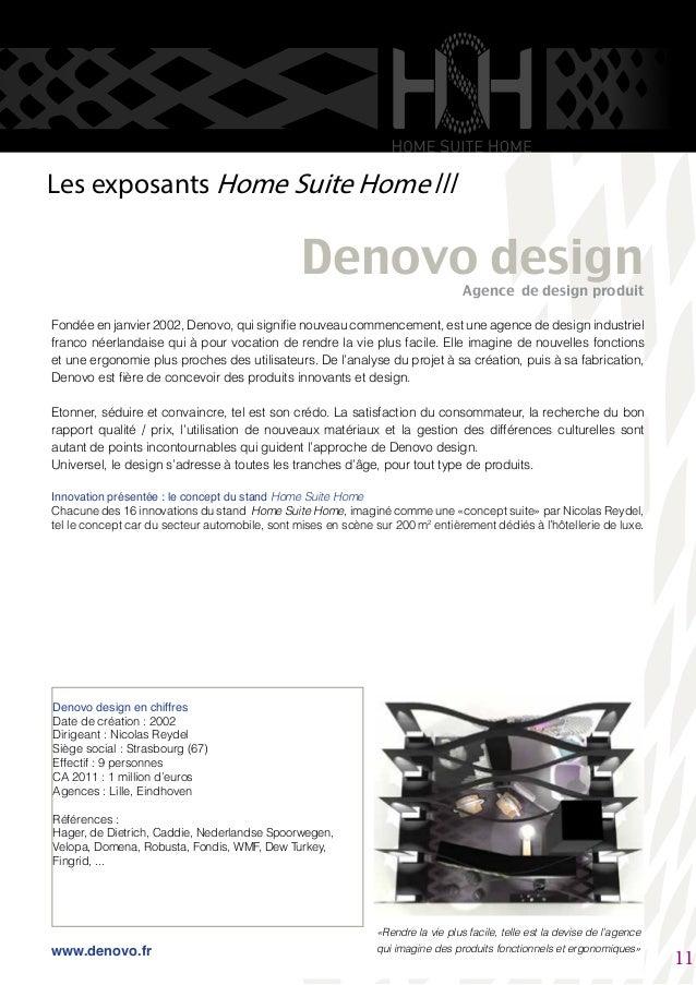 Fondée en janvier 2002, Denovo, qui signifie nouveau commencement, est une agence de design industriel franco néerlandaise...