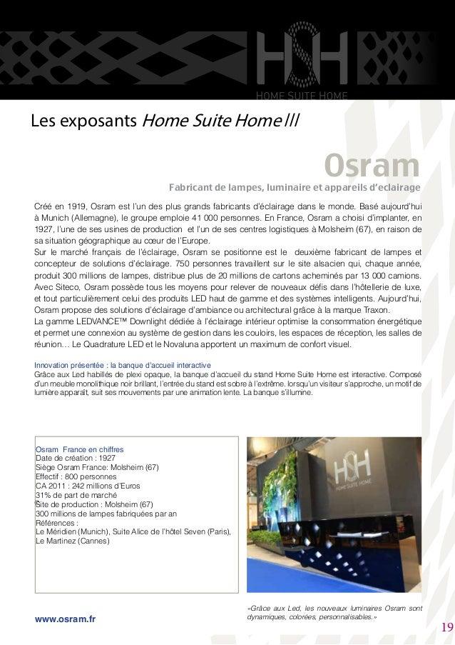 Créé en 1919, Osram est l'un des plus grands fabricants d'éclairage dans le monde. Basé aujourd'hui à Munich (Allemagne), ...