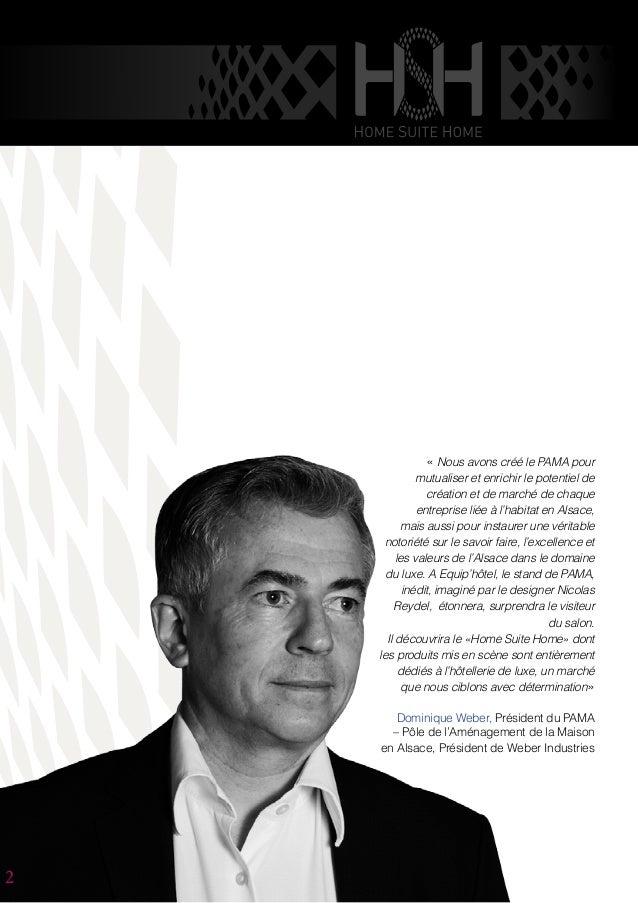 « Nous avons créé le PAMA pour mutualiser et enrichir le potentiel de création et de marché de chaque entreprise liée à l'...