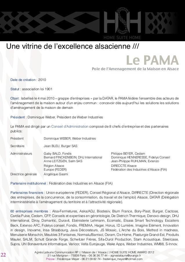 Une vitrine de l'excellence alsacienne /// Le PAMAPole de l'Amenagement de la Maison en Alsace Date de création : 2010 Sta...