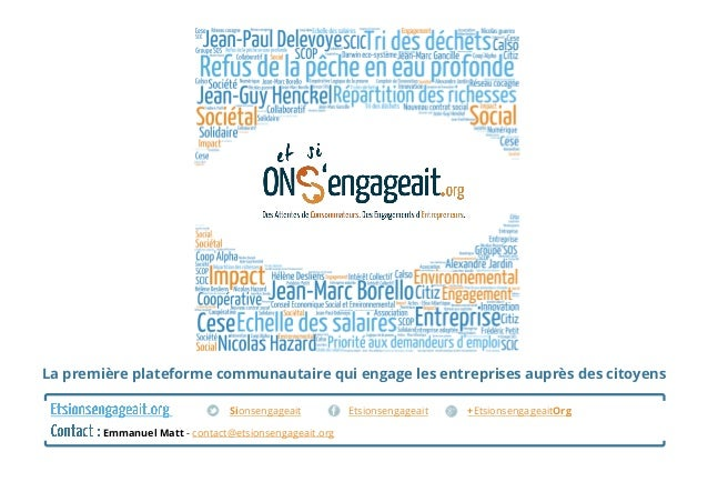 Sionsengageait Etsionsengageait +EtsionsengageaitOrg Emmanuel Matt - contact@etsionsengageait.org La première plateforme c...