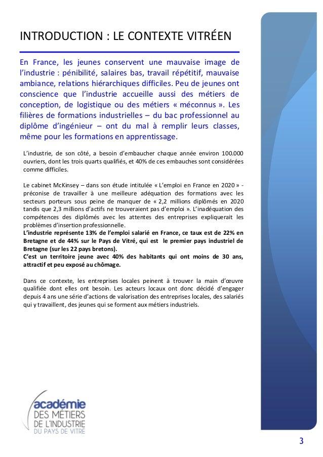 3 INTRODUCTION : LE CONTEXTE VITRÉEN En France, les jeunes conservent une mauvaise image de l'industrie : pénibilité, sala...