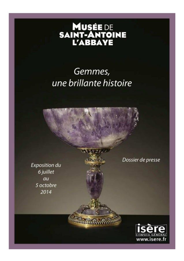 ~ 2 ~ Gemmes, une brillante histoire Dans le prolongement de son cycle d'expositions proposé de 2011 à 2013, Du Trésor au ...