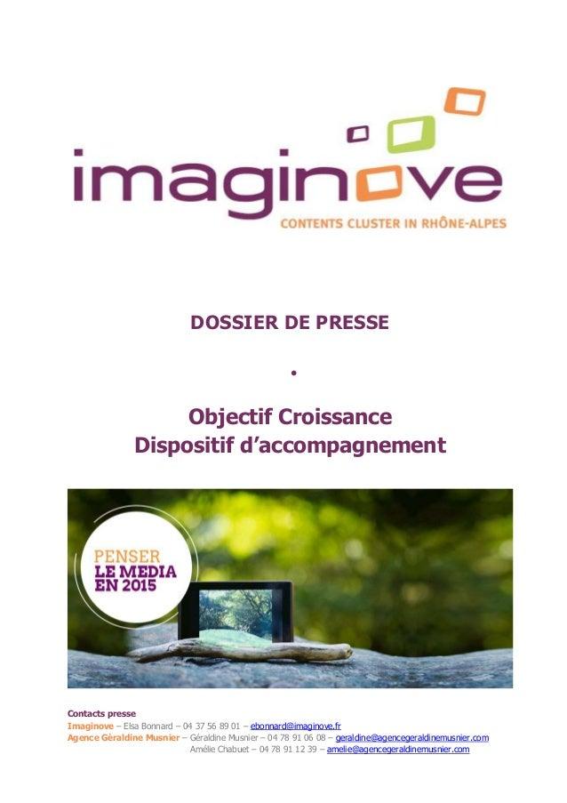 Contacts presse Imaginove – Elsa Bonnard – 04 37 56 89 01 – ebonnard@imaginove.fr Agence Géraldine Musnier – Géraldine Mus...