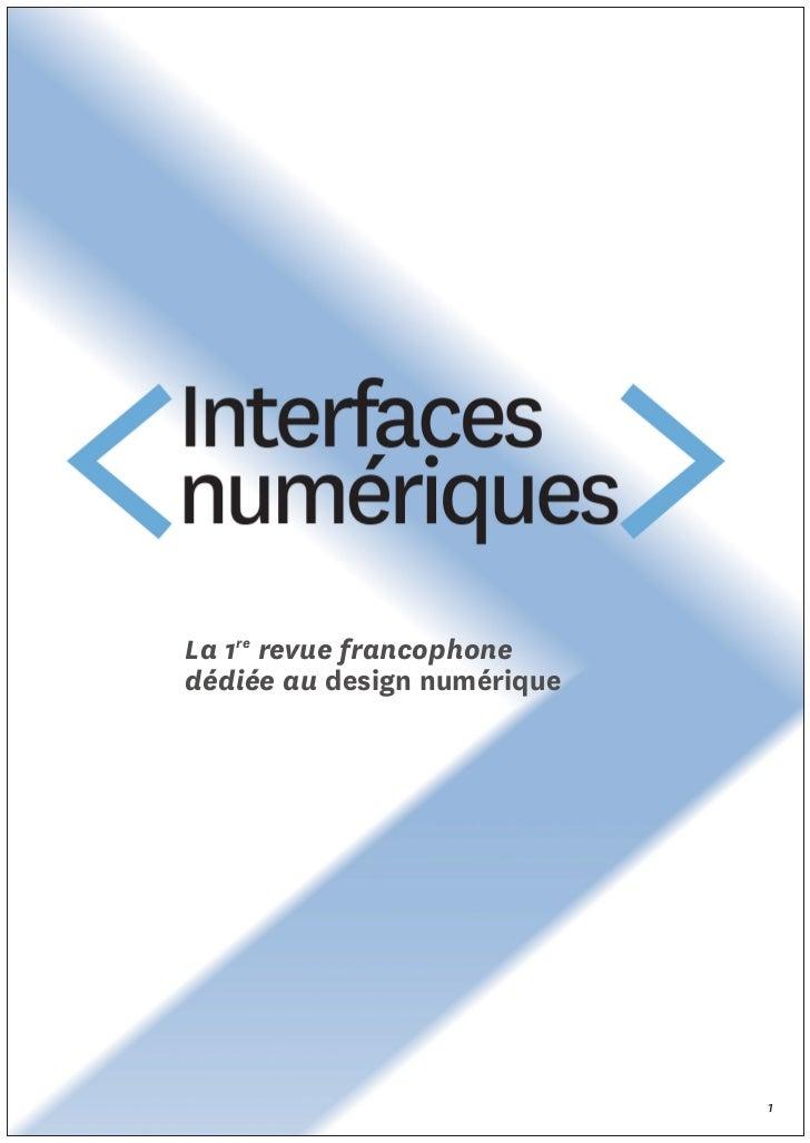 La 1re revue francophonedédiée au design numérique                             1